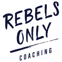 Rebels Only Coaching